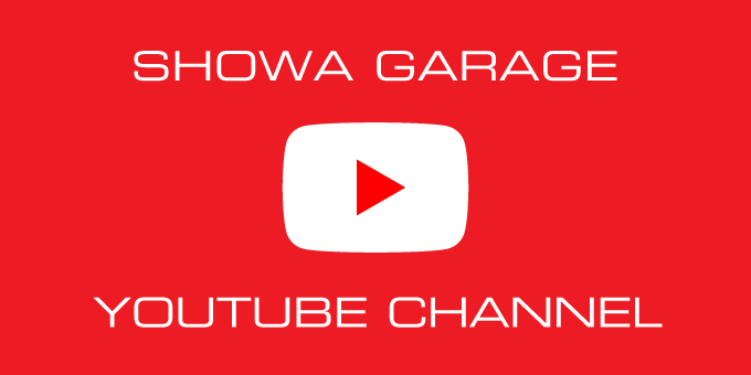 YouTube channel has started!-動画始動-Showa garage Official